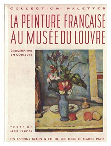 La peinture française au musée du louvre.
