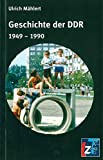 Geschichte der DDR: 1949 - 1990