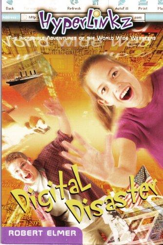 Digital Disaster (HyperLinkz Book 1) by [Robert Elmer]
