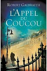 L'Appel du Coucou : traduit de l'anglais par François Rosso (Grand Format) Format Kindle