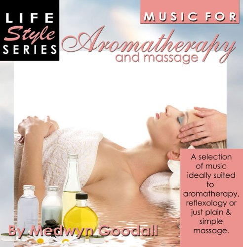 Music for Aromatherapy & Massag