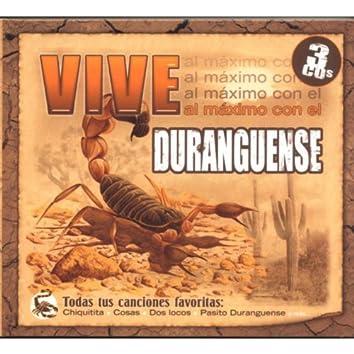 Vive Al Maximo Con El Duranguense
