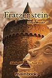 Fratzenstein: Kinzigtal Trilogie - Band III: Kinzigtal Trilogie - Band 3