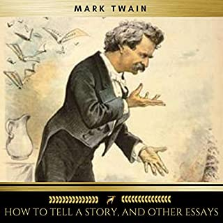 How to Tell a Story, and Other Essays audiobook cover art