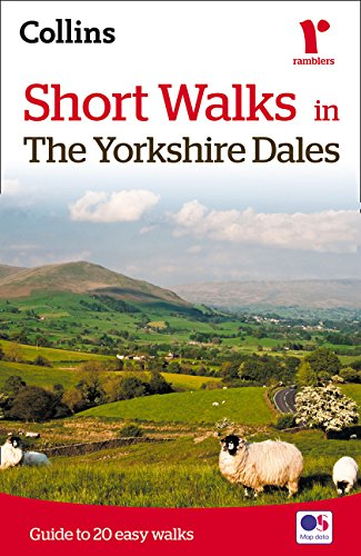 Short walks in the Yorkshire Dales (Collins Ramblers)