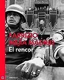 El rencor (Spanish Edition)