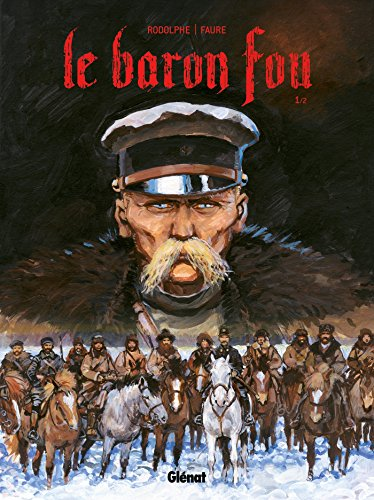 Le Baron Fou - Tome 01
