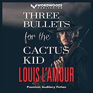 Three Bullets for the Cactus Kid audiobook cover art