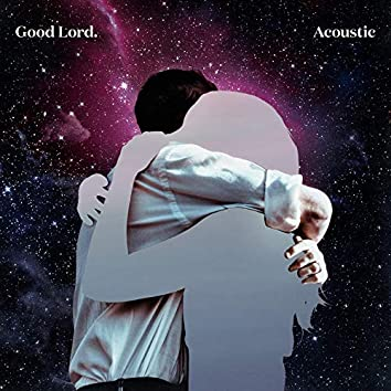 Good Lord (Acoustic)