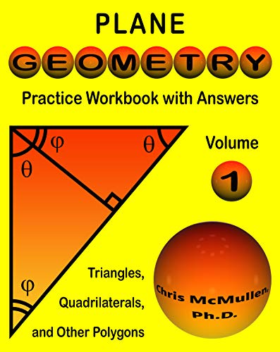 Plane Geometry Practice Workbook with Answers (Master Essential Geometry Skills 1) (English Edition)