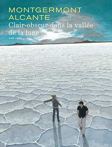 Clair-obscur dans la vallée de la lune - tome 1 - Clair-Obscur dans la Vallée de la Lune (éd normale)