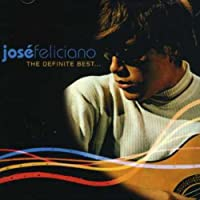 Definite Best by JOSE FELICIANO (2001-09-03)