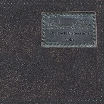 The Lock-up Sessions Vol.1
