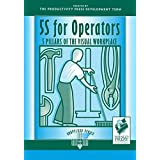 5S for Operators: 5 Pillars of the Visual Workplace (For Your Organization!) (Volume 2) by Hiroyuki Hirano(1996-03-03)