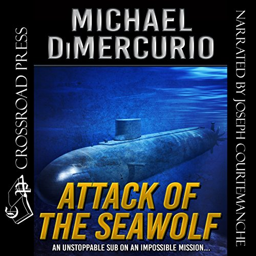 Attack of the Seawolf audiobook cover art