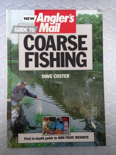 """New """"Angler's Mail"""" Guide to Coarse Fishing"""