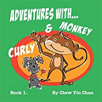 Adventures With Curly and Monkey 1