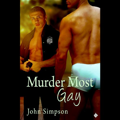 Murder Most Gay                   By:                                                                                                                                 John Simpson                               Narrated by:                                                                                                                                 David Tunic                      Length: 5 hrs and 33 mins     11 ratings     Overall 3.5
