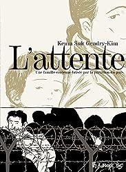 L\'attente: Une famille coréenne brisée par la partition du pays (Albums) (French Edition)