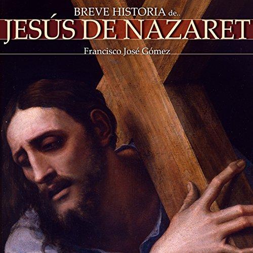 Breve historia de Jesús de Nazaret cover art