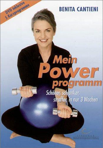 Mein Powerprogramm - Benita Cantieni