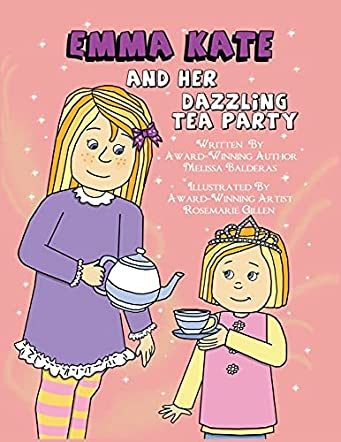 Emma Kate and Her Dazzling Tea Party