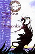 The Rise and Fall of Dragonking (Dark Sun) by Lynn Abbey (1996-03-28)