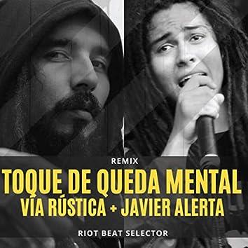 Toque de queda mental (Remix)