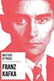 Masters of Prose - Franz Kafka (English Edition)