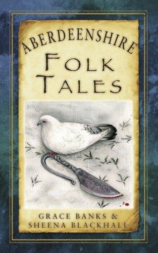 Aberdeenshire Folk Tales (Folk Tales: United Kingdom) (English Edition)