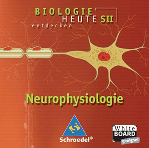 Biologie heute entdecken SII: Neurophysiologie: Einzelplatzlizenz: Lernsoftware / Einzelplatzlizenz (Biologie heute entdecken SII: Lernsoftware)