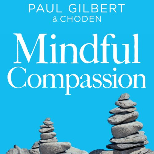 Mindful Compassion audiobook cover art