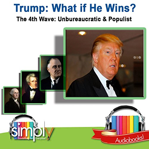 Trump: What If He Wins? audiobook cover art