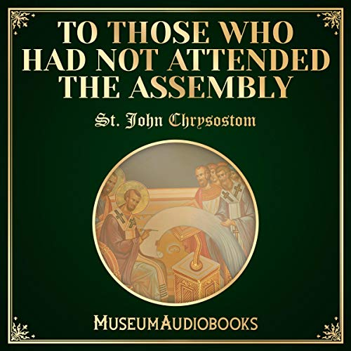 To Those Who Had Not Attended the Assembly audiobook cover art
