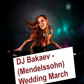 (Mendelssohn) Wedding March