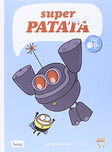Súper Patata, Edición 5: Los robots del profesor Tornillo (MAMUT 6+)