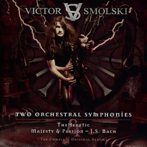Smolski,Victor: Two Orchestral Symphonies-the Heretic & Majesty (Audio CD)