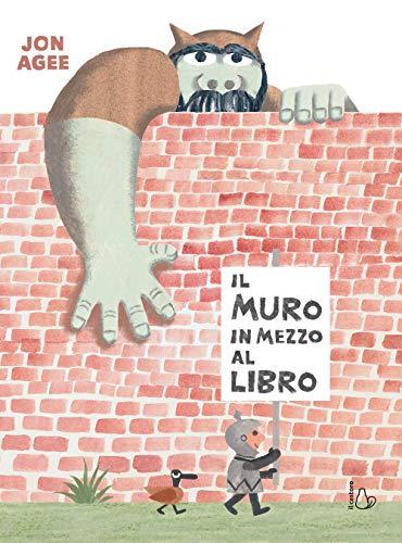 Il muro in mezzo al libro. Ediz. a colori (Il Castoro bambini) (Tapa blanda)