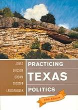 Practicing Texas Politics, Tenth Edition
