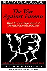 The War Against Parents: What We Can Do for America's Beleaguered Moms & Dads Audio Cassette