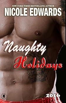 Naughty Holidays 2016 by [Nicole Edwards]