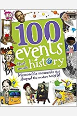 100 Events That Made History (DKYR) Paperback
