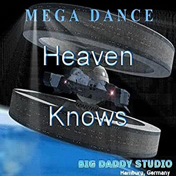 Heaven Knows (feat. Chico)