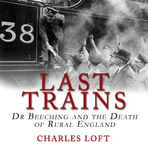 Last Trains audiobook cover art