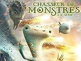 Chasseur de monstres - La Série