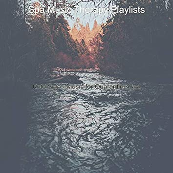 Koto Solo - Music for Quarantine Spa
