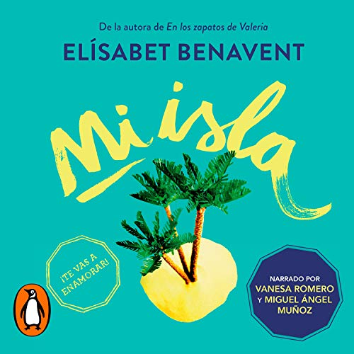 Mi isla [My Island] Audiobook By Elísabet Benavent cover art
