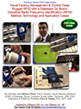 Visual Factory Management & Control Case: Rugged RFID with a Database On Board: Industrial Radio Frequency Identification (RFID) Method, Technology and Application Cases
