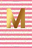 M: Initial Monogram Notebook, Blank Lined Journal, 109 Pages Letter Cute Pink Striped Gold Confetti Glitter Writing Note Book
