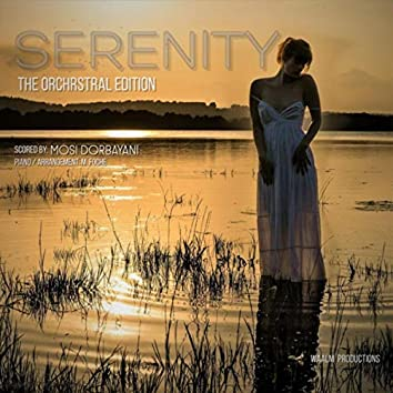 Serenity (The Orchestral Edition)